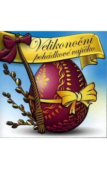 Jitka Ježková, Hana Krtičková, Martin Sobotka: Velikonoční pohádkové vajíčko - CD cena od 73 Kč