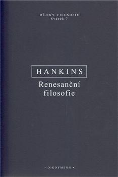 James Hankins: Renesanční filosofie cena od 417 Kč