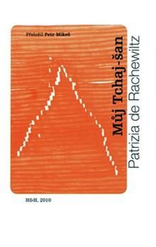 Patrizia de Rachelwiltz: Můj Tchaj-šan cena od 97 Kč