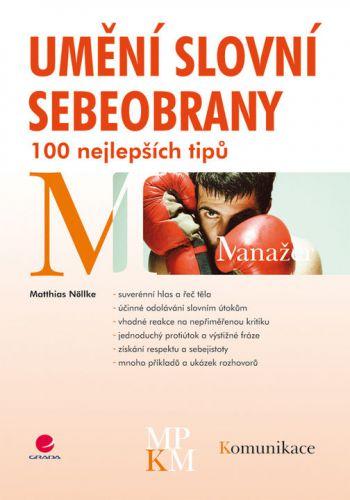 GRADA Umění slovní sebeobrany - 100 nejlepších tipů cena od 224 Kč