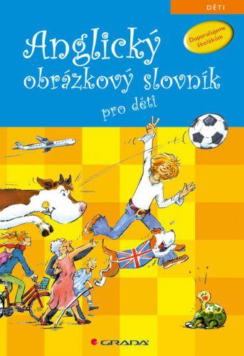 GRADA Anglický obrázkový slovník pro děti cena od 299 Kč