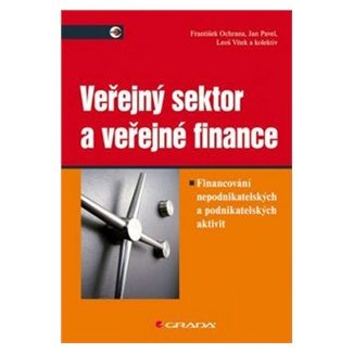 František Ochrana: Veřejný sektor a veřejné finance cena od 288 Kč