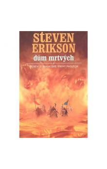 Steven Erikson: Dům mrtvých cena od 264 Kč