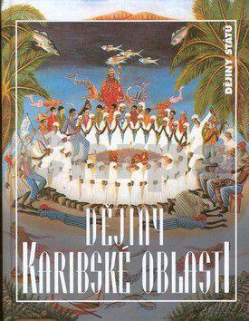 Lidové noviny Dějiny Karibské oblasti cena od 221 Kč
