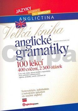 Anglictina.com: Velká kniha anglické gramatiky + CD - Anglictina.com cena od 0 Kč