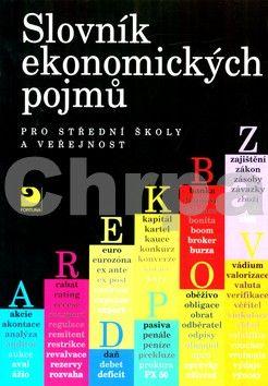 Peštová Stanislava, Rotport Miloslav: Slovník ekonomických pojmů pro střední školy a veřejnost cena od 82 Kč