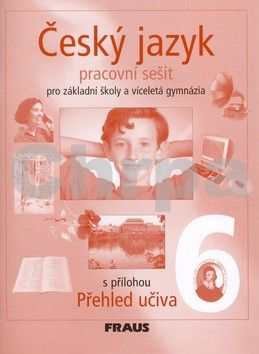 Zdeňka Krausová, Renata Teršová: Český jazyk 6 pro základní školy a víceletá gymnázia cena od 68 Kč