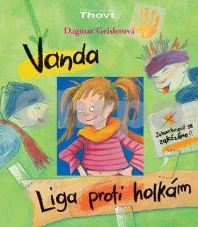 Dagmar Geisler: Vanda - liga proti holkám cena od 143 Kč