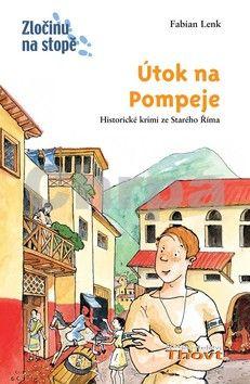 Fabian Lenk: Útok na Pompeje cena od 174 Kč