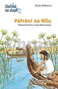 Renée Hollerová, Daniel Sohr: Pátrání na Nilu cena od 167 Kč