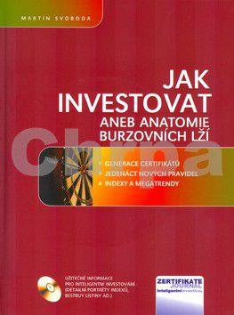 CP Books Jak investovat aneb anatomie burzovních lží cena od 314 Kč