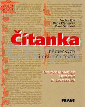 Václav Bok, Dana Pfeiferová, Dana Šetinová: Čítanka německých literárních textů cena od 130 Kč