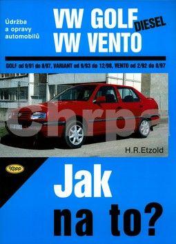 Hans-Rüdiger Etzold: VW Golf diesel od 9/91 do 8/97, Variant od 9/93 do 12/98, Vento od 29/2 do 8/97 cena od 604 Kč