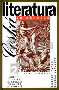 Brána Česká literatura ve zkratce 2 cena od 0 Kč