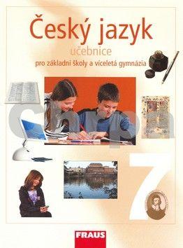 Zdeňka Krausová, Renata Teršová: Český jazyk 7 pro ZŠ a víceletá gymnázia - pracovní sešit cena od 60 Kč