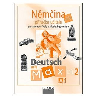Kolektiv autorů: Němčina Deutsch mit Max A1/díl 2 cena od 102 Kč