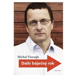Michal Viewegh: Další báječný rok cena od 200 Kč