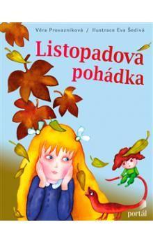 Věra Provazníková: Listopadová pohádka cena od 42 Kč