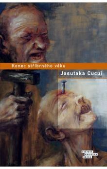 Jasutaka Cucui: Konec stříbrného věku cena od 197 Kč