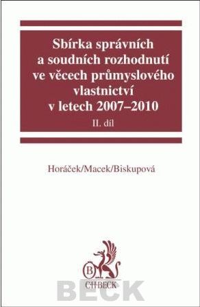 Eva Biskupová: Sbírka správních a soudních rozhodnutí ve věcech průmyslového vlastnictví v lete cena od 706 Kč