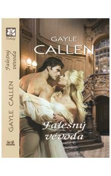 Gayle Callen: Falešný vévoda cena od 187 Kč