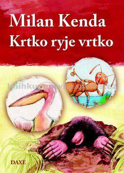 Milan Kenda: Krtko ryje vrtko cena od 153 Kč