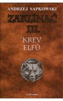 Andrzej Sapkowski, Jana Komárková: Zaklínač III. - Krev elfů cena od 165 Kč