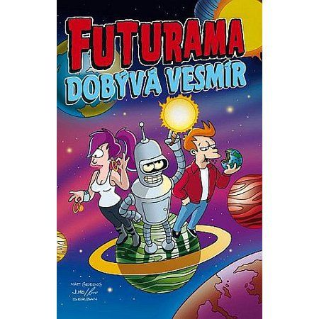 Matt Groening: Futurama dobývá vesmír cena od 170 Kč