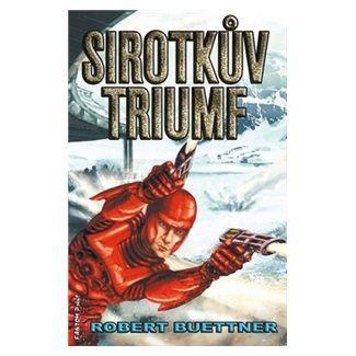 Robert Buettner: Sirotčinec 5 - Sirotkův triumf cena od 135 Kč