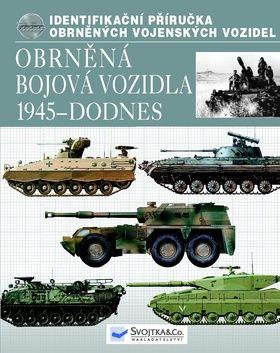 Svojtka Obrněná bojová vozidla 1945 - dodnes cena od 291 Kč