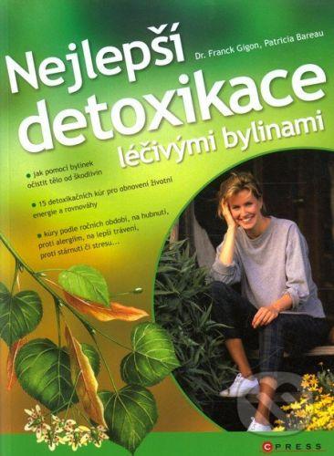 Franck Gidon, Patricia Bareau: Nejlepší detoxikace léčivými bylinami cena od 200 Kč