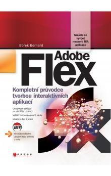 Borek Bernard: Adobe Flex cena od 354 Kč