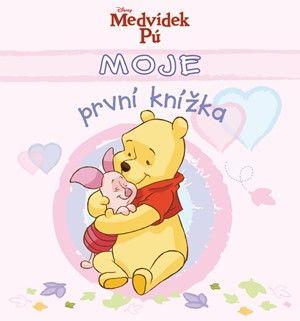 Walt Disney: Moje první knížka - Medvídek Pú(růžová) cena od 94 Kč