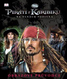 Walt Disney: Piráti z Karibiku Na vlnách podivna Obrazový průvoce cena od 0 Kč