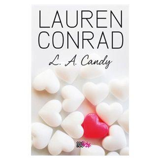 Lauren Conrad: L. A. Candy cena od 169 Kč