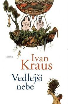 Ivan Kraus: Vedlejší nebe cena od 120 Kč