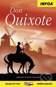 Cervantes de Miguel: Don Quichot / Don Quixotet - Zrcadlová četba cena od 123 Kč