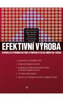 Alžběta Kucharčíková, Kolektiv: Efektivní výroba cena od 135 Kč
