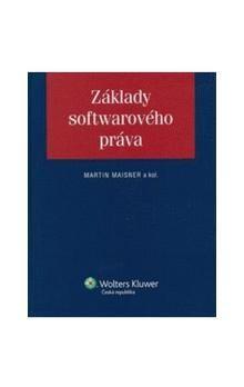 Martin Maisner: Základy softwarového práva cena od 360 Kč
