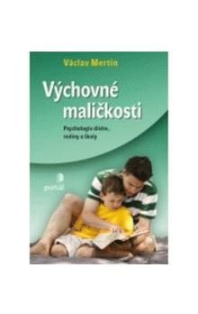 Václav Mertin: Výchovné maličkosti cena od 221 Kč