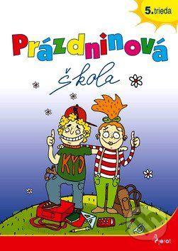 Petr Šulc, Naděžda Rusňáková: Prázdninová škola 5. trieda cena od 66 Kč
