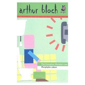 Arthur Bloch: Murphyho zákon/The Complete Murphy´s Law cena od 179 Kč