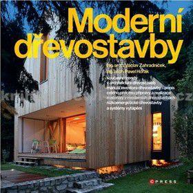 Pavel Horák, Václav Zahradníček: Moderní dřevostavby cena od 0 Kč