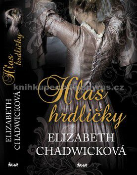 Elizabeth Chadwick: Hlas hrdličky cena od 0 Kč