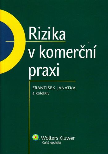 František Janatka: Rizika v komerční praxi cena od 292 Kč