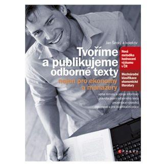 Jan Široký: Tvoříme a publikujeme odborné texty cena od 156 Kč