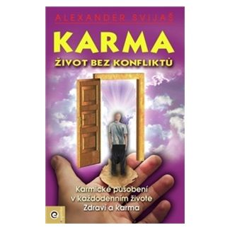 Alexander Svijaš: Karma Život bez konfliktů cena od 175 Kč