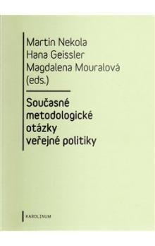 Martin Nekola: Současné metodologické otázky veřejné politiky cena od 238 Kč