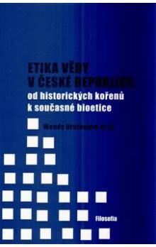 Wendy Drozenová: Etika vědy v České republice cena od 171 Kč