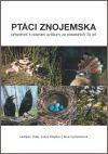 Ladislav Fiala, Julius Klejdus, Hana Vymazalová: Ptáci Znojemska cena od 260 Kč